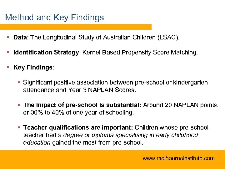 Method and Key Findings § Data: The Longitudinal Study of Australian Children (LSAC). §