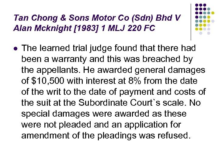 Tan Chong & Sons Motor Co (Sdn) Bhd V Alan Mcknight [1983] 1 MLJ