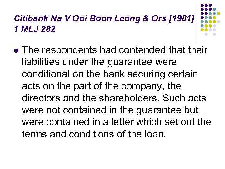 Citibank Na V Ooi Boon Leong & Ors [1981] 1 MLJ 282 l The