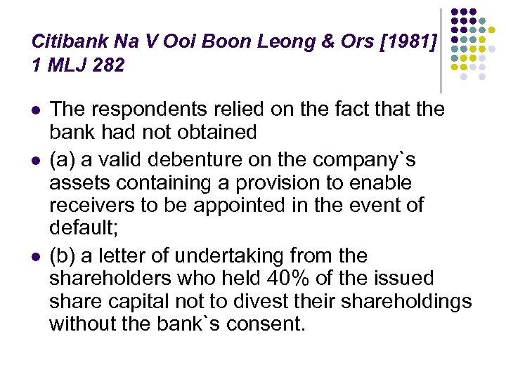 Citibank Na V Ooi Boon Leong & Ors [1981] 1 MLJ 282 l l