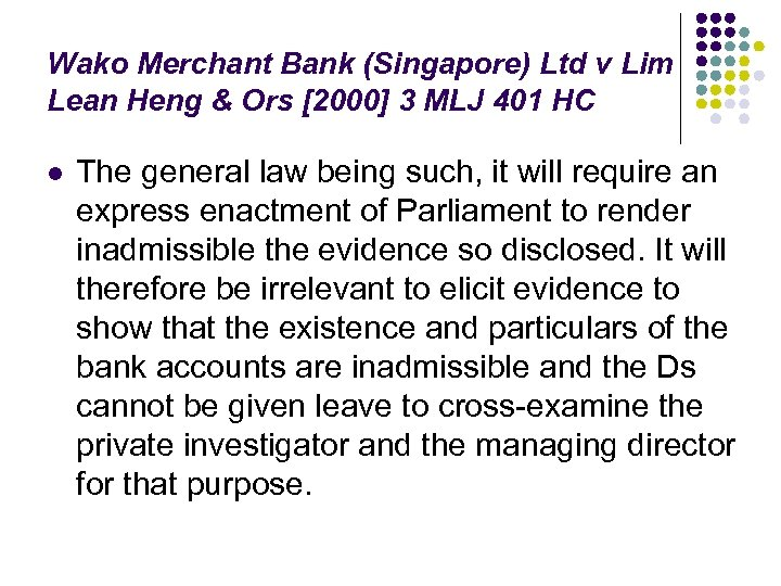 Wako Merchant Bank (Singapore) Ltd v Lim Lean Heng & Ors [2000] 3 MLJ