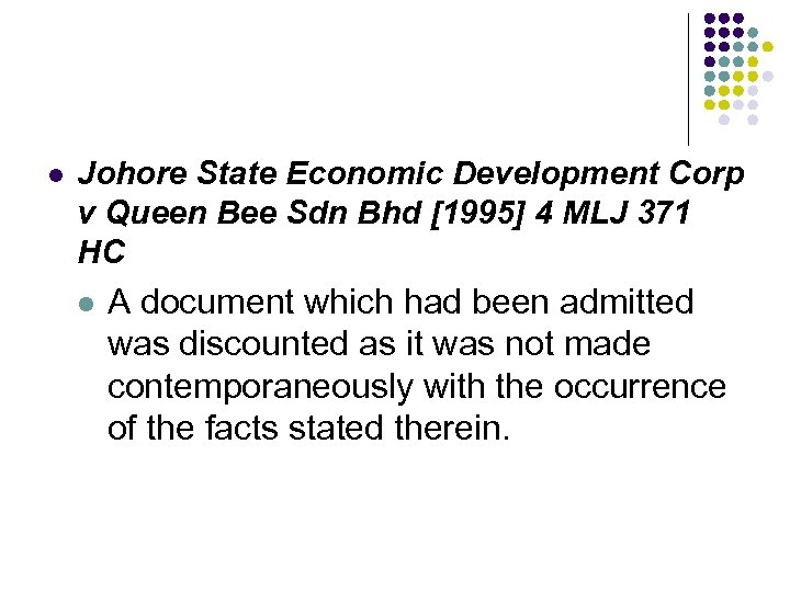 l Johore State Economic Development Corp v Queen Bee Sdn Bhd [1995] 4 MLJ