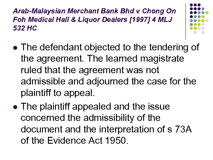 Arab-Malaysian Merchant Bank Bhd v Chong On Foh Medical Hall & Liquor Dealers [1997]