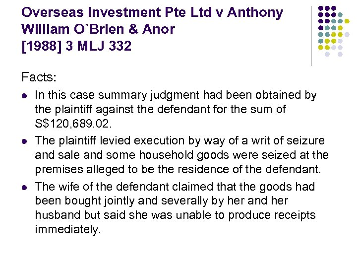 Overseas Investment Pte Ltd v Anthony William O`Brien & Anor [1988] 3 MLJ 332