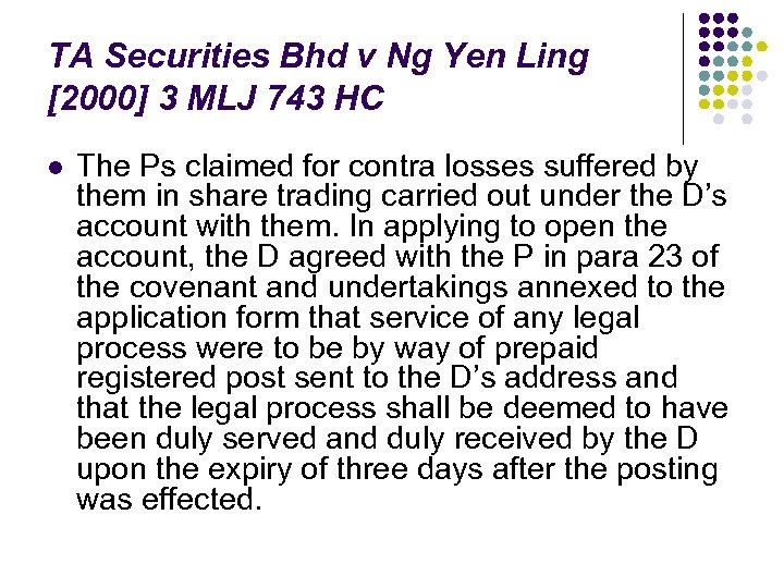 TA Securities Bhd v Ng Yen Ling [2000] 3 MLJ 743 HC l The