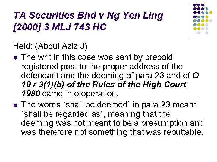 TA Securities Bhd v Ng Yen Ling [2000] 3 MLJ 743 HC Held: (Abdul