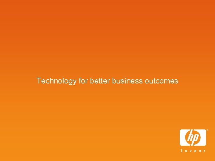 Technology for better business outcomes