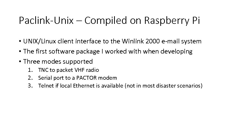 Paclink-Unix – Compiled on Raspberry Pi • UNIX/Linux client interface to the Winlink 2000