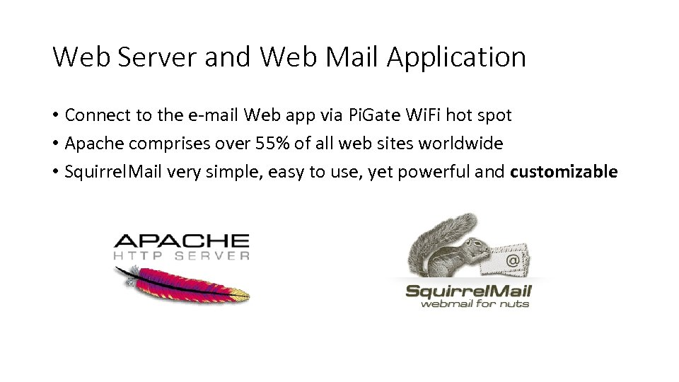Web Server and Web Mail Application • Connect to the e-mail Web app via