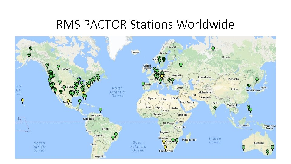 RMS PACTOR Stations Worldwide