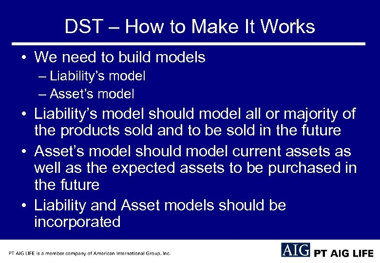 DST – How to Make It Works • We need to build models –