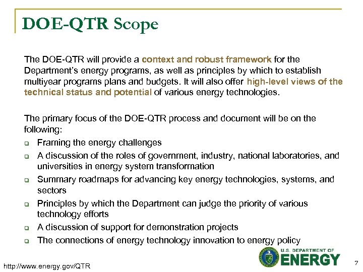 DOE-QTR Scope The DOE-QTR will provide a context and robust framework for the Department's