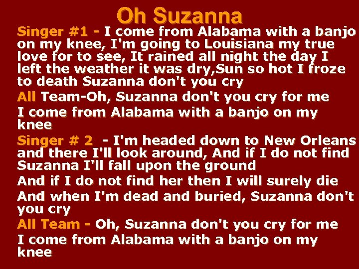 Oh Suzanna Singer #1 - I come from Alabama with a banjo on my