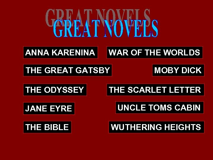 ANNA KARENINA WAR OF THE WORLDS THE GREAT GATSBY THE ODYSSEY JANE EYRE THE