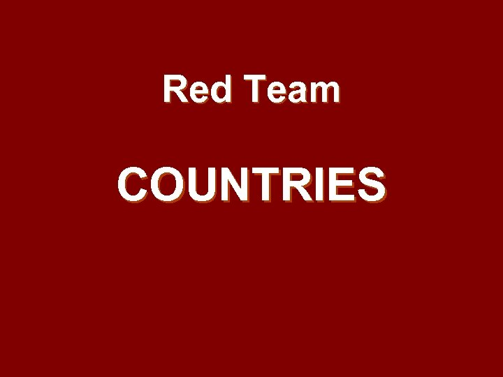 Red Team COUNTRIES