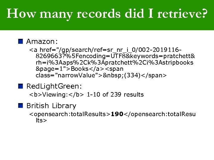 How many records did I retrieve? Amazon: <a href=