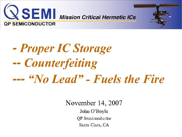 """- Proper IC Storage -- Counterfeiting --- """"No Lead"""" - Fuels the Fire November"""