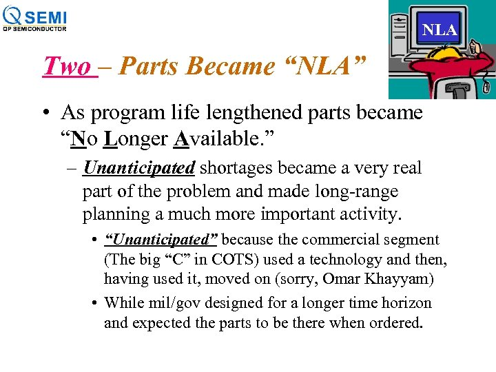 """NLA Two – Parts Became """"NLA"""" • As program life lengthened parts became """"No"""