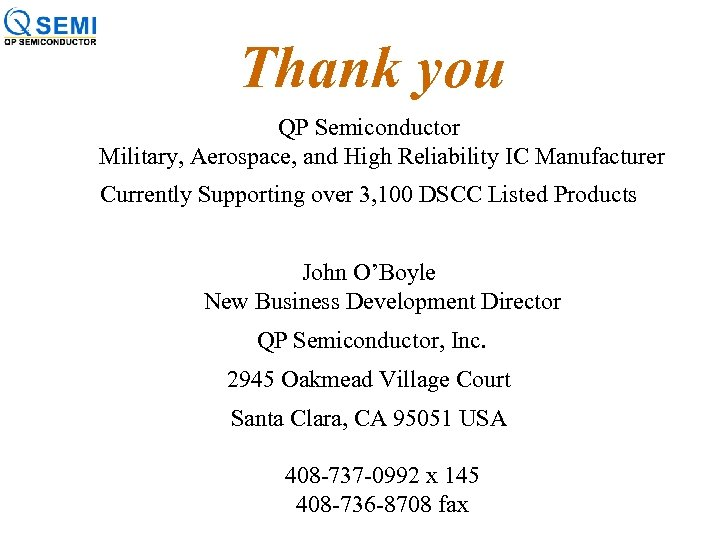 Thank you QP Semiconductor Military, Aerospace, and High Reliability IC Manufacturer Currently Supporting over