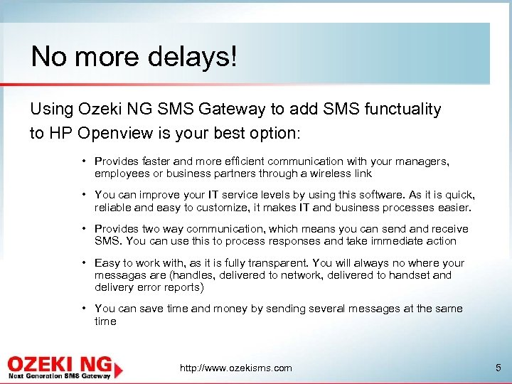 No more delays! Using Ozeki NG SMS Gateway to add SMS functuality to HP
