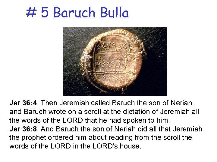 # 5 Baruch Bulla Jer 36: 4 Then Jeremiah called Baruch the son of