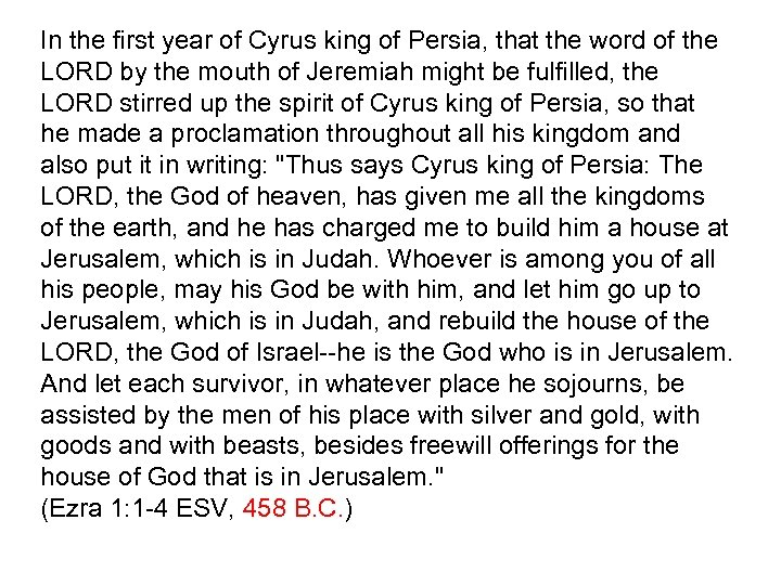 In the first year of Cyrus king of Persia, that the word of the