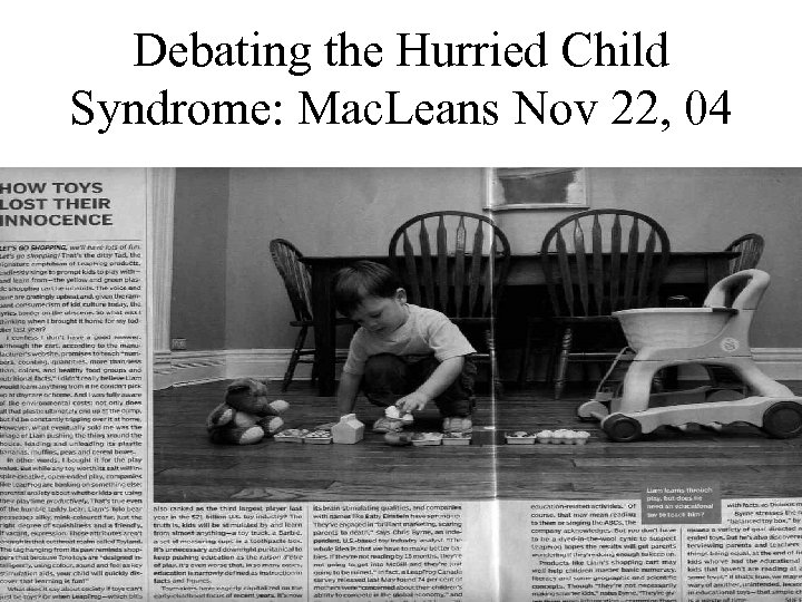 Debating the Hurried Child Syndrome: Mac. Leans Nov 22, 04