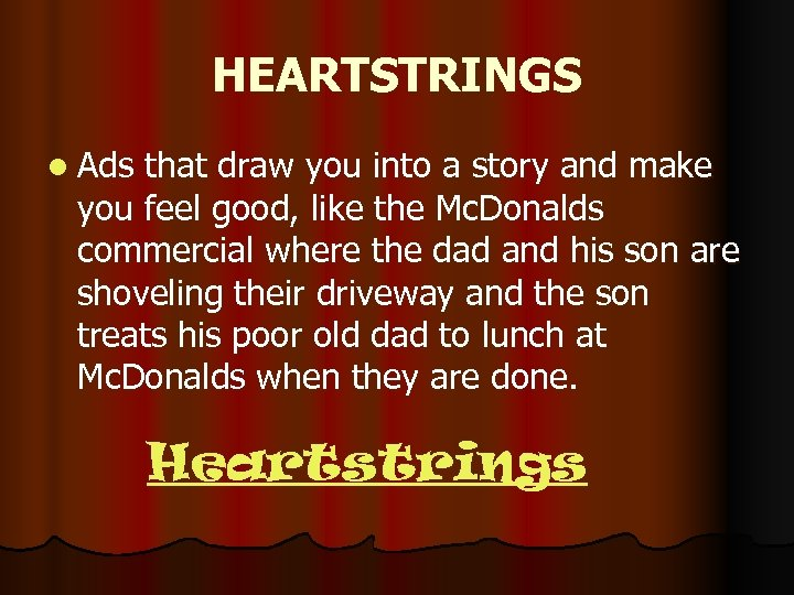 HEARTSTRINGS l Ads that draw you into a story and make you feel good,