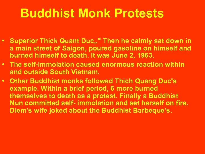 Buddhist Monk Protests • Superior Thick Quant Duc, .