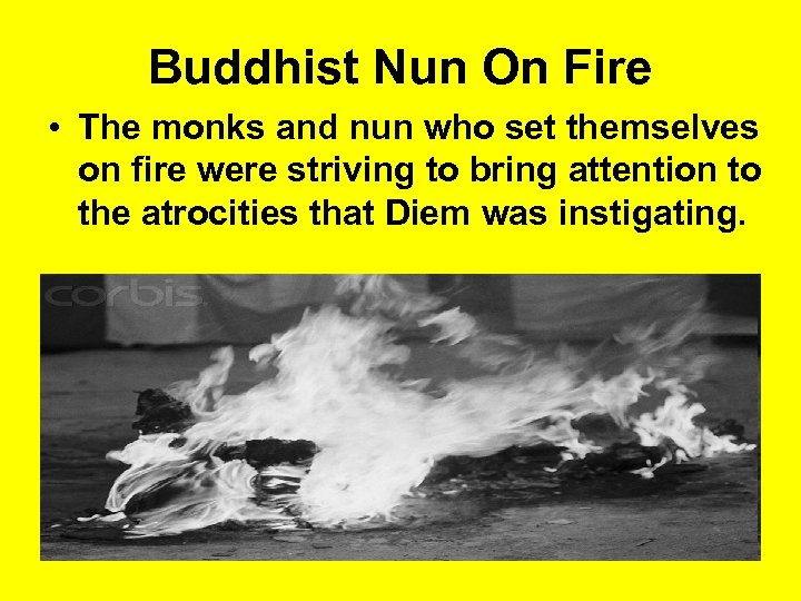 Buddhist Nun On Fire • The monks and nun who set themselves on fire