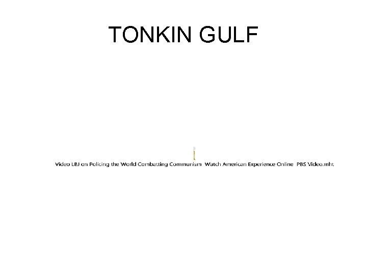 TONKIN GULF