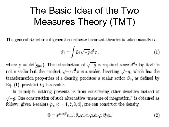 The Basic Idea of the Two Measures Theory (TMT)