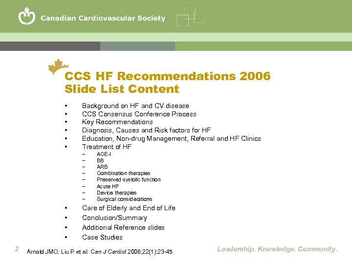 CCS HF Recommendations 2006 Slide List Content • • • Background on HF and