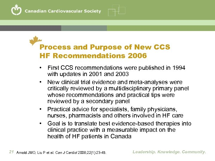 Process and Purpose of New CCS HF Recommendations 2006 • First CCS recommendations were