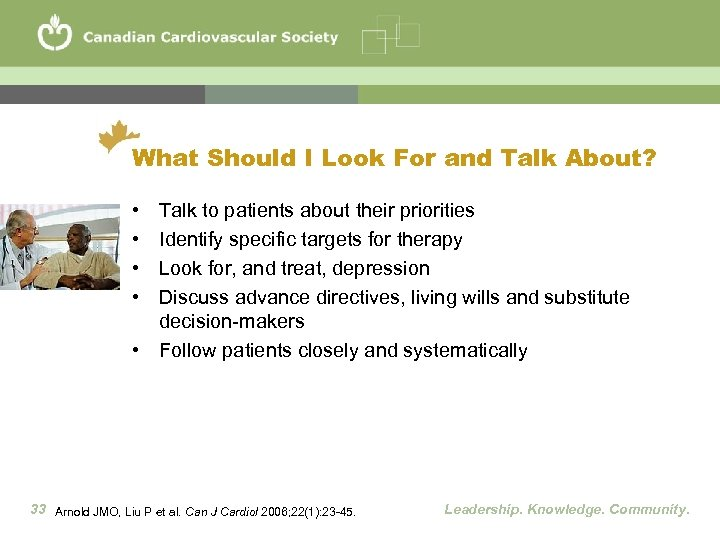 What Should I Look For and Talk About? • • Talk to patients about