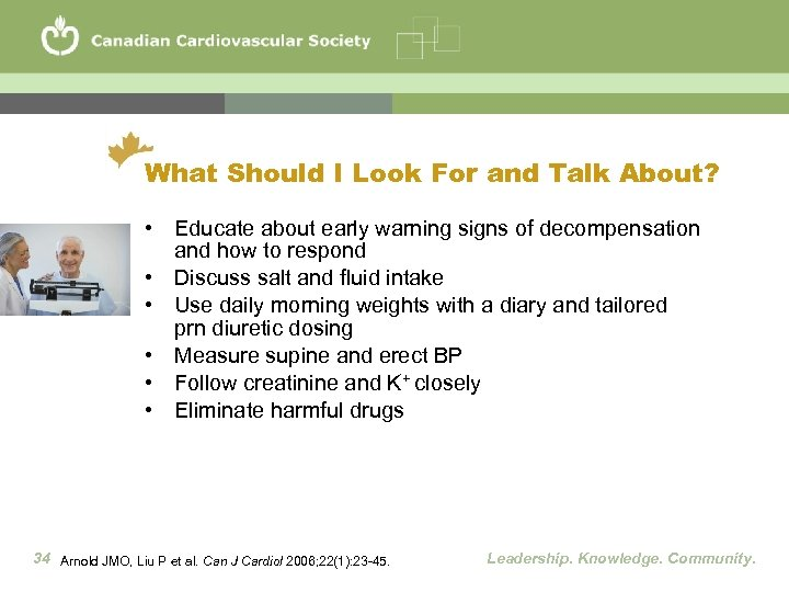 What Should I Look For and Talk About? • Educate about early warning signs