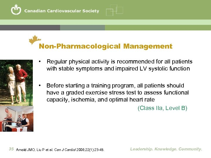 Non-Pharmacological Management • Regular physical activity is recommended for all patients with stable symptoms