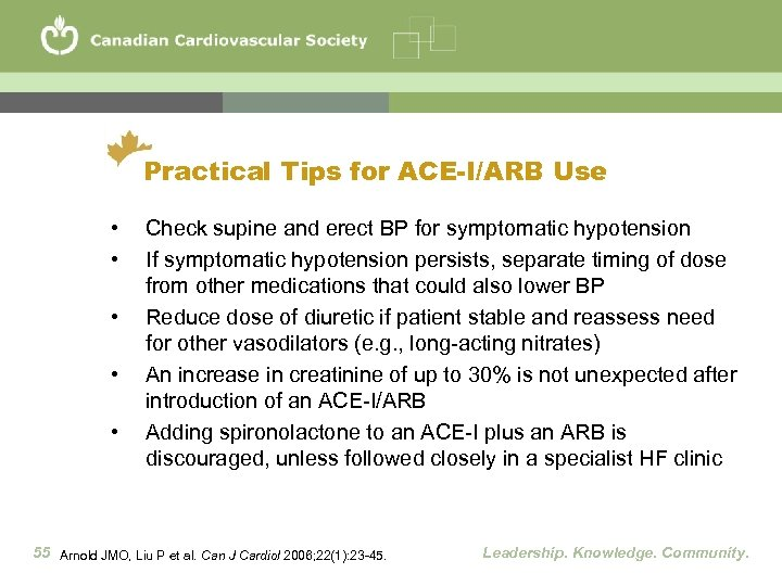 Practical Tips for ACE-I/ARB Use • • • Check supine and erect BP for
