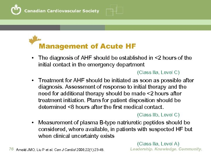 Management of Acute HF • The diagnosis of AHF should be established in <2
