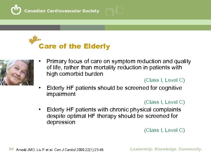 Care of the Elderly • Primary focus of care on symptom reduction and quality
