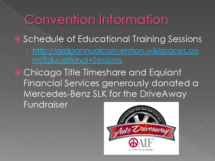 Convention Information Schedule of Educational Training Sessions › http: //ardaannualconvention. wikispaces. co m/Educational+Sessions Chicago
