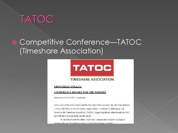 TATOC Competitive Conference—TATOC (Timeshare Association)