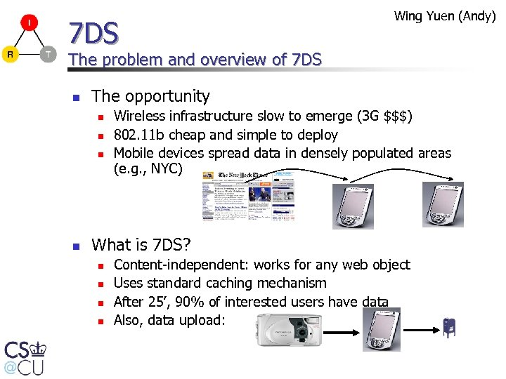 7 DS Wing Yuen (Andy) The problem and overview of 7 DS n The
