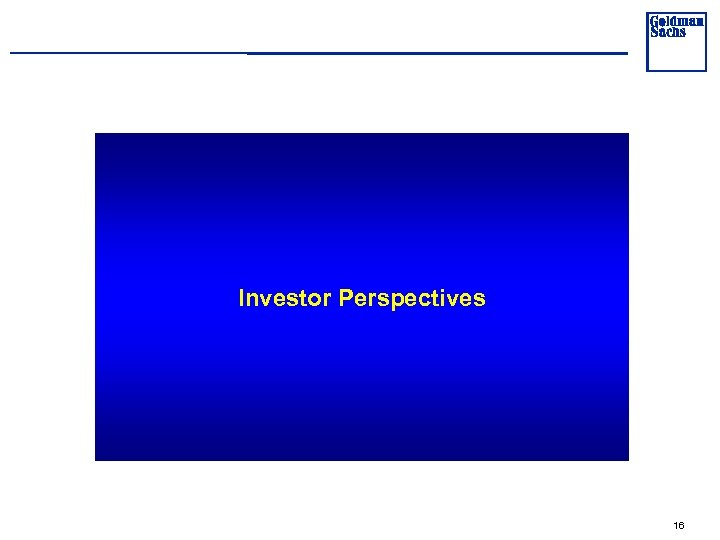 Investor Perspectives 16