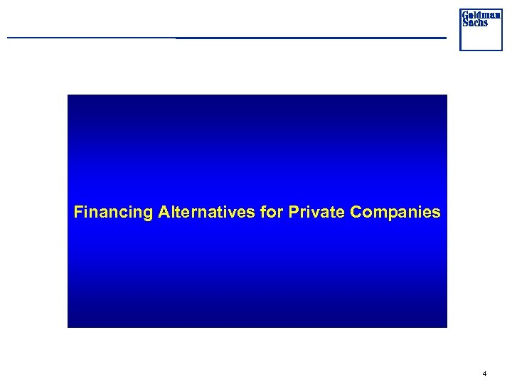 Financing Alternatives for Private Companies 4