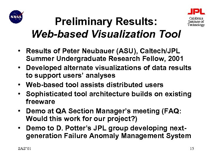 Preliminary Results: Web-based Visualization Tool California Institute of Technology • Results of Peter Neubauer