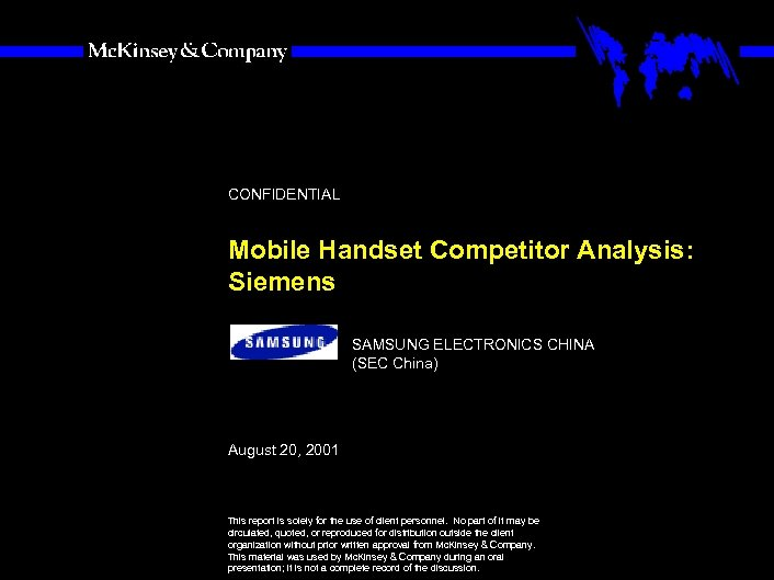 SAMSUNG 010605 BJ-kickoff 2 CONFIDENTIAL Mobile Handset Competitor Analysis: Siemens SAMSUNG ELECTRONICS CHINA (SEC