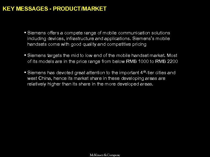 SAMSUNG 010605 BJ-kickoff 2 KEY MESSAGES - PRODUCT/MARKET • Siemens offers a compete range