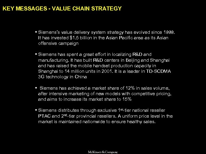 SAMSUNG 010605 BJ-kickoff 2 KEY MESSAGES - VALUE CHAIN STRATEGY • Siemens's value delivery