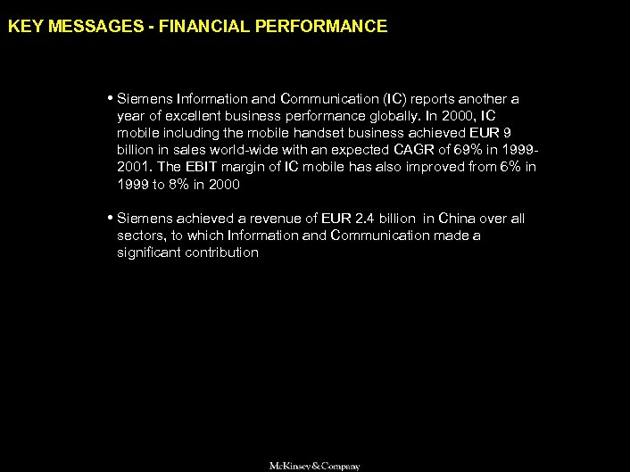 SAMSUNG 010605 BJ-kickoff 2 KEY MESSAGES - FINANCIAL PERFORMANCE • Siemens Information and Communication